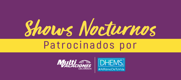 Shows nocturnos con Multivacaciones