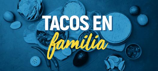 tacos en familia al estilo multivacaciones decameron